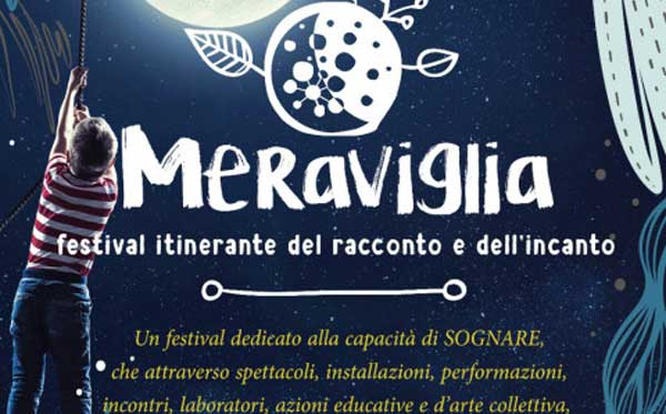 Meraviglia! Itinerant Festival of the Tale and of the Enchantment in Aci Bonaccorsi